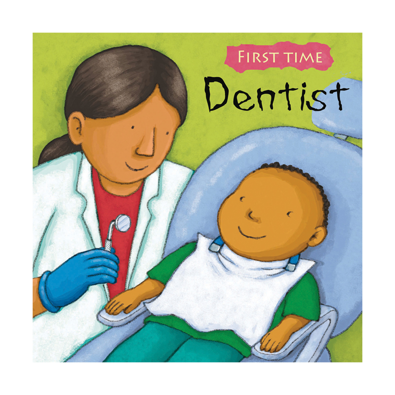 First Time Dentist